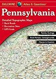 DeLorme® Pennsylvania Atlas & Gazetteer (Pennsylvania Atlas and Gazetteer)