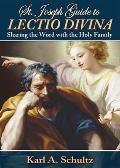 St. Joseph Guide to Lectio Divina