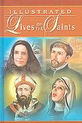 Illustrated Lives of the Saints - Catholic Book Publishing Co - Hardcover