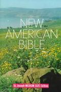 Saint Joseph Edition of the New American Bible Translated from the Original Languages With C...