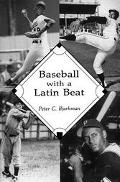 Baseball With a Latin Beat A History of the Latin American Game