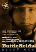 Battlefields And Blessings Iraq/Afghanistan( Stories of Faith and Courage (Battlefields & Bl...