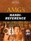 AMG's Handi-Reference World Religions and Cults