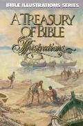 A Treasury of Bible Illustrations - Ted Kyle - Hardcover