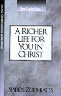 Richer Life for You in Christ First Corinthians 1