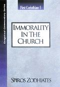 Immorality in the Church 1 Corinthians 5