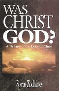Was Christ God?