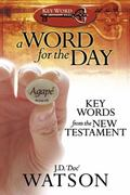 Word for the Day Key Words from the New Testament
