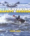 Sea Kayaking Safety & Rescue