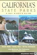 California's State Parks A Day Hiker's Guide