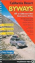 California Desert Byways 68 of California's Best Backcountry Drives