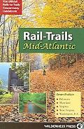 Rail-Trails Mid-Atlantic Covers Trails in Delaware, Maryland, Virginia, West Virginia, Washi...