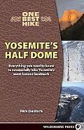 One Best Hike Yosmites Half Dome