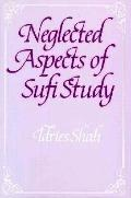 Neglected Aspects of Sufi Study