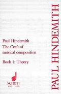 Craft of Musical Composition Book One, Theoretical Part