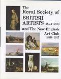 Royal Society of British Artists 1824-1893 And the New English Art Club 1888-1917