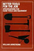 Better Tools for the Job: Specifications for Hand Tools and Equipment
