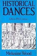 Historical Dances 12th to 19th Century