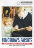 Tomorrows Parents: Developing Parenthood Education in Schools