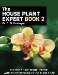 House Plant Expert Book Two