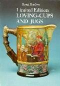 Royal Doulton Limited Edition Loving Cups and Jugs