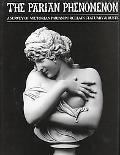 Parian Phenomenon A Survey of Victorian Parian Porcelain Statuary & Busts