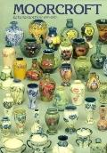 Moorcroft A Guide to Moorcroft Pottery 1897-1993