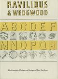 Ravilious & Wedgwood The Complete Wedgwood Designs of Eric Ravilious