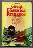 Great Historical Romances - The Talisman Ring + The Gambling Man + The King's Pleasure