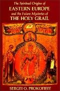 Spiritual Origins of Eastern Europ