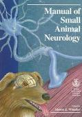 Manual of Small Animal Neurology