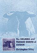 Dolmens and Passage Graves of Sweden: An Introduction and Guide