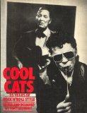 COOL CATS: 25 YEARS OF ROCK FASHION