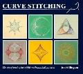 Curve Stitching Art of Sewing Beautiful Mathematical Designs