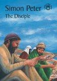Simon Peter - The Disciple