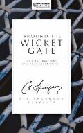 Around the Wicket Gate - Charles Haddon Spurgeon - Paperback