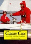 Cruising Crew: How to Be Welcome on Board