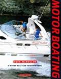 Morot Boating: A Motor Boat and Yachting Book