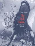 Irish Famine A Documentary History