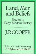 Land Men and Beliefs Studies in Early Modern History