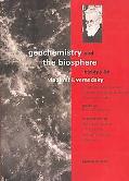 Geochemistry and the Biosphere Essays by Vladimir I. Vernadsky