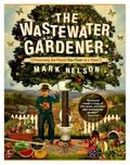 Wastewater Gardener : Preserving the Planet One Flush at a Time