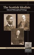Scottish Idealists Selected Philosophical Writings