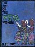 Art of the Weya Women