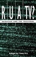 Rua/Tv? Heidegger and the Televisual