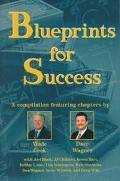 Blueprints for Success - Wade B. Cook - Hardcover - 1 ED