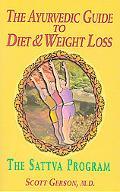 Ayurvedic Guide to Diet & Weight Loss The Sattva Program