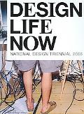 Design Life Now National Design Triennial 2006