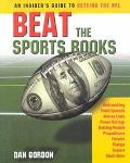 Beat the Sports Books An Insiders Guide to Betting the NFL