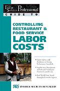 Controlling Restaurant and Food Service Labor Costs